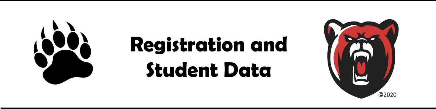 Registration and Student Data