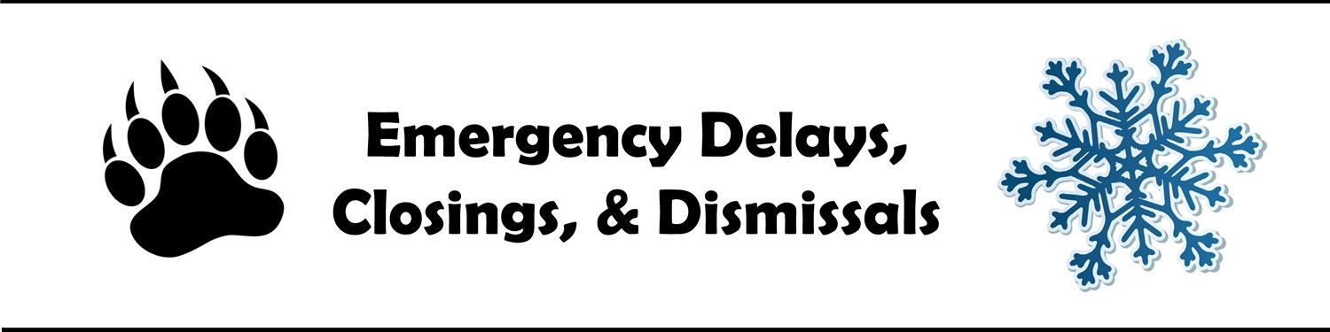 Emergency Delays, Closings, and Dismissals