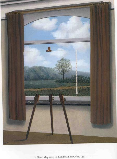 Rene Magritte (The Human Condition, 1933).  Belgian Surrealist known for bizarre realities in his paintings.